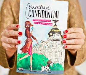 "Portada del libro Madrid Confidential, ""Chivatazos para salir de la rutina capitalina"""