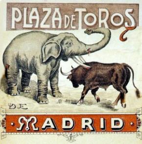 Cartel anunciador de la lucha entre un toro y un elefante, en la Plaza de Toros de Madrid, era febrero de 1898.