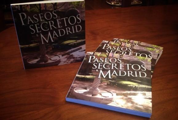 Ya está a la venta 'Paseos Secretos de Madrid'