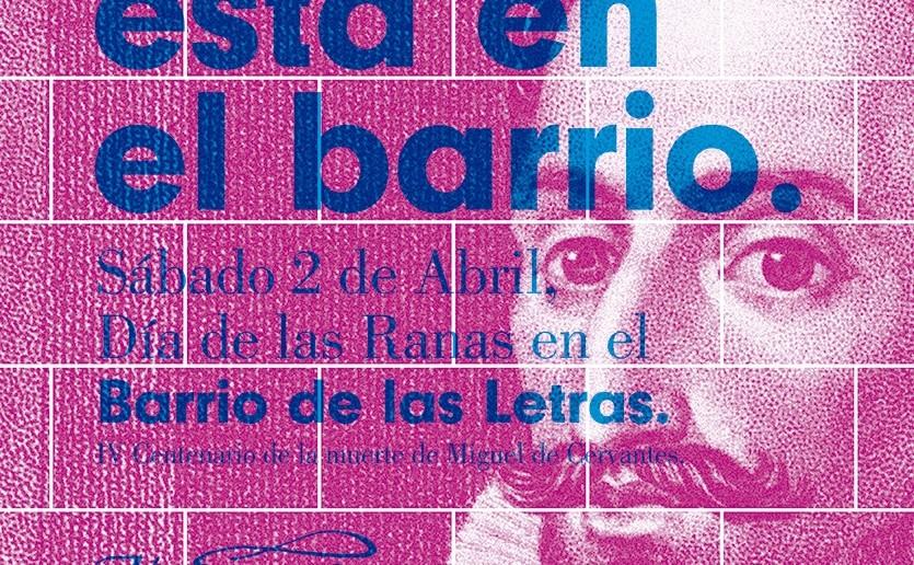 El Día de las Ranas, Cervantes, Madrid