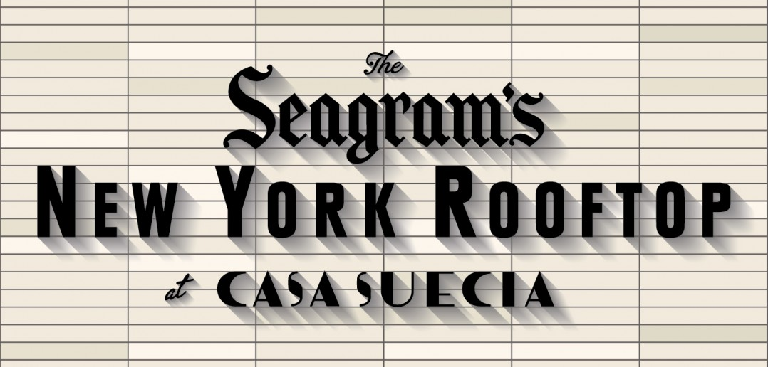 Seagram´s New York RoofTop at Casa Suecia